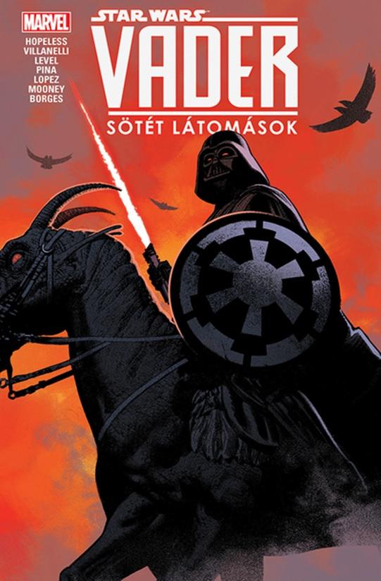 Dennis Hopeless - Star Wars: Vader - Sötét látomások - képregény
