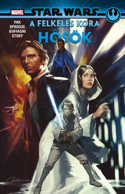 Greg Pak - Star Wars: A Felkelés kora - Hősök - képregény