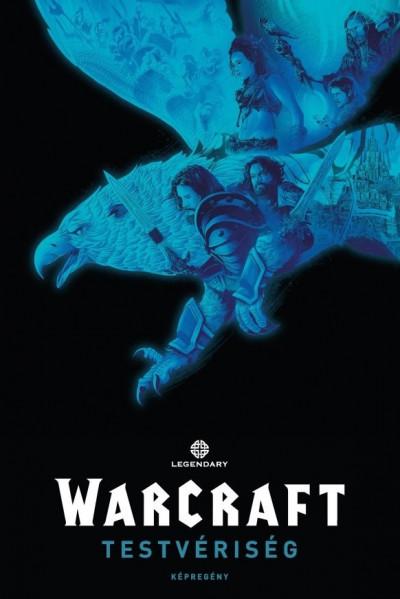 Paul Cornell - Warcraft - Testvériség