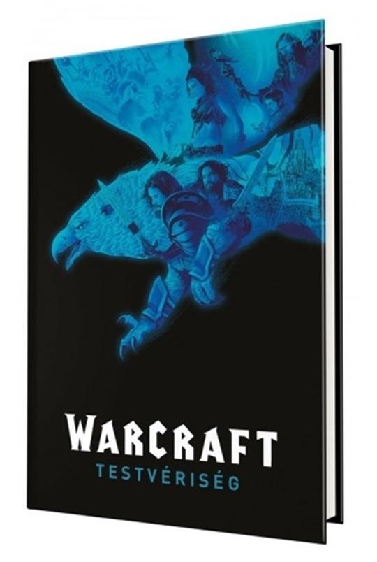 Paul Cornell - Warcraft: Testvériség - képregény