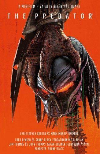 Christopher Golden - The Predator - A film hivatalos regényváltozata