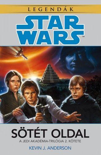 Kevin J. Anderson - Star Wars: Sötét oldal - Jedi Akadémia-trilógia 2.