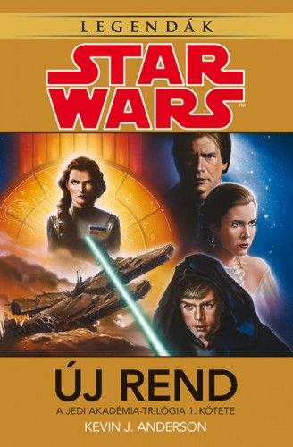 Kevin J. Anderson - Star Wars: Új rend - Jedi Akadémia-trilógia 1.