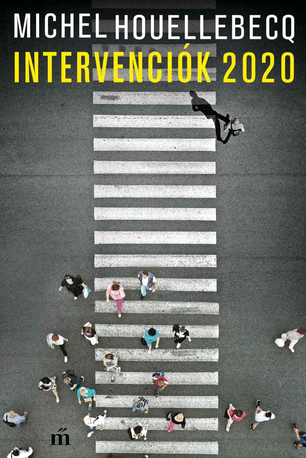 Michel Houellebecq - Intervenciók 2020
