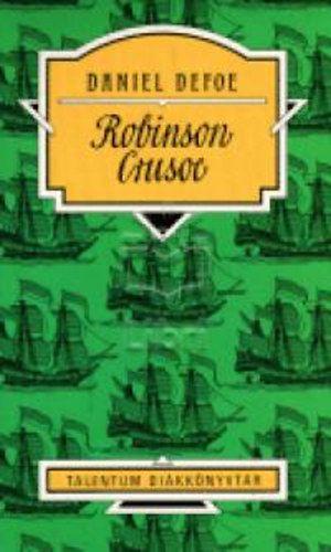 Daniel Defoe - Robinson Crusoe - Talentum Diákkönyvtár