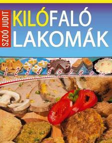 Szoó Judit - Kilófaló lakomák - 2. kiadás