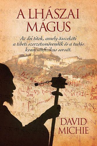 David Michie - A lhászai mágus