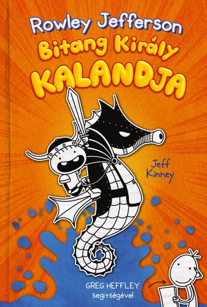 Jeff Kinney - Egy Bitang Jó Fej Srác Naplója 2.