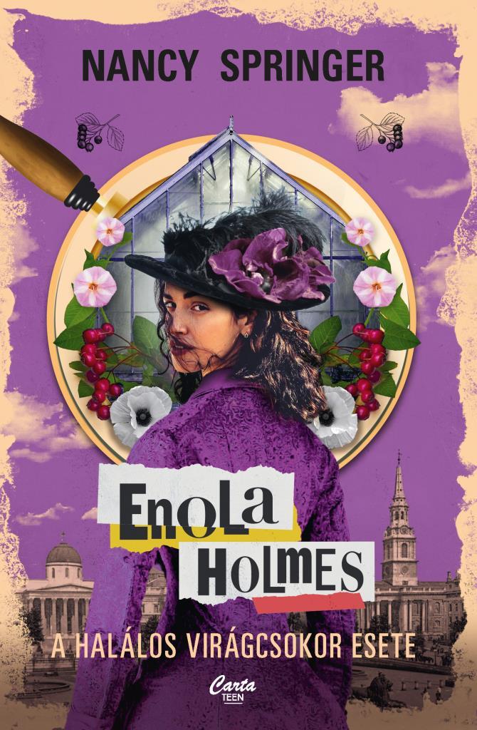 Nancy Springer - Enola Holmes - A halálos virágcsokor esete