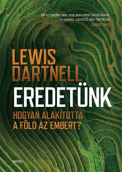 Lewis Dartnell - Eredetünk