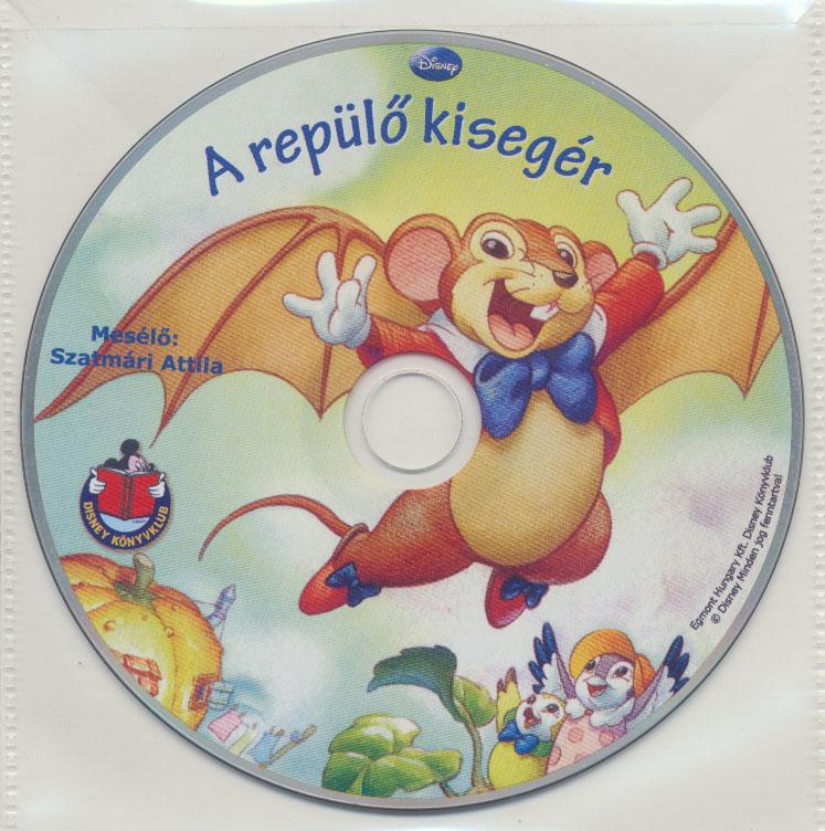 Disney - A repülő kisegér - Hangoskönyv