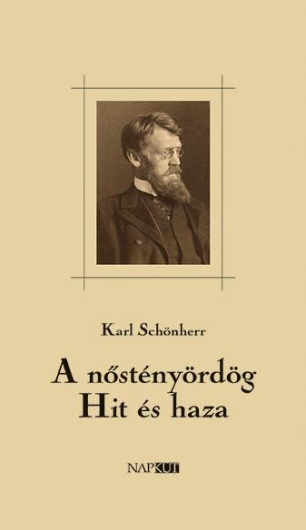 Karl Schönherr - A nőstényördög - Hit és haza