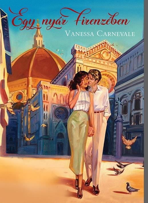 Vanessa Carnevale - Egy nyár Firenzében