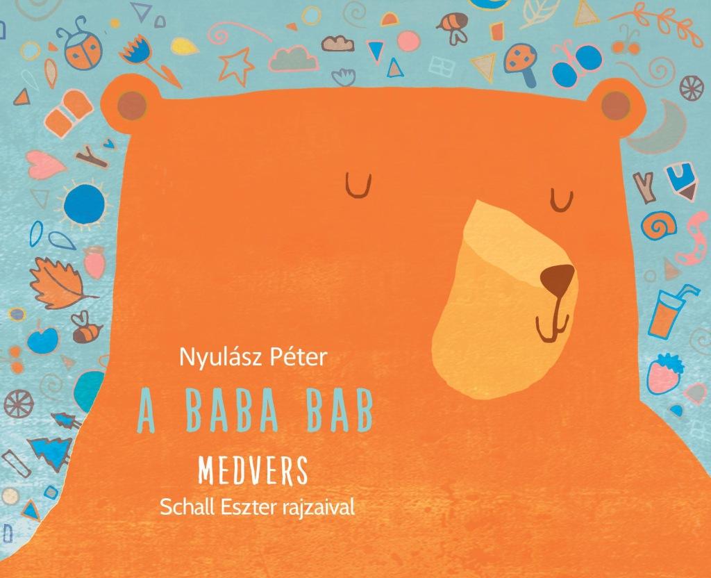 Nyulász Péter - A baba bab: Medvers