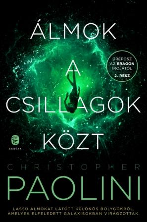 Christopher Paolini - Álmok a csillagok közt 2.