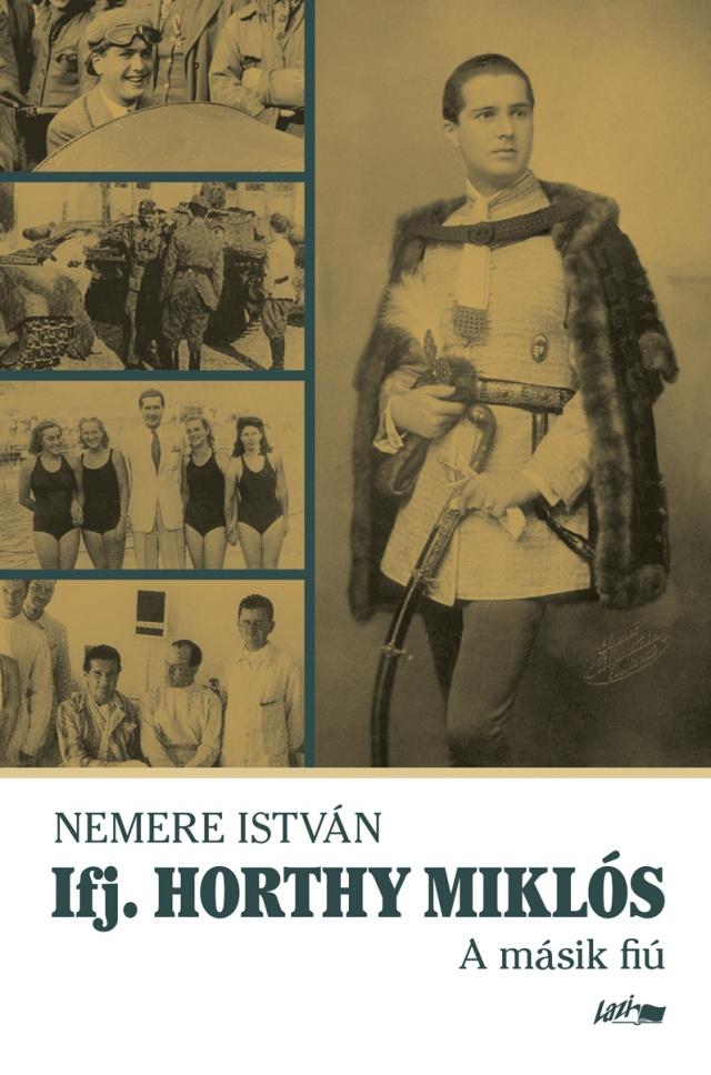 Nemere István - Ifj. Horthy Miklós