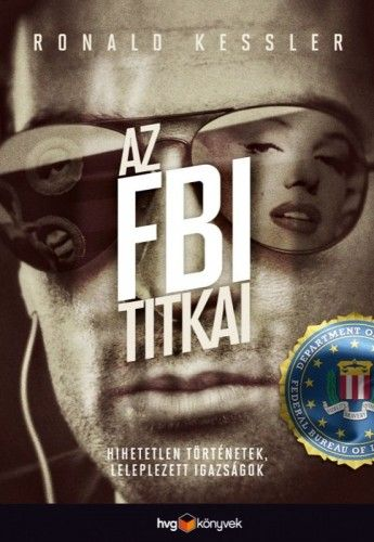 Ronald Kessler - AZ FBI TITKAI