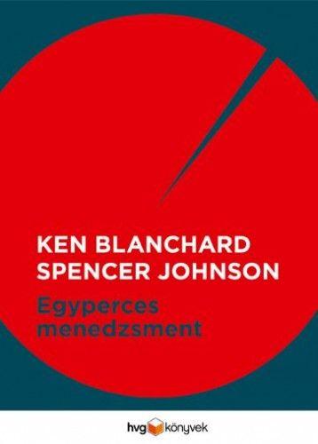 Ken Blanchard - Egyperces menedzsment