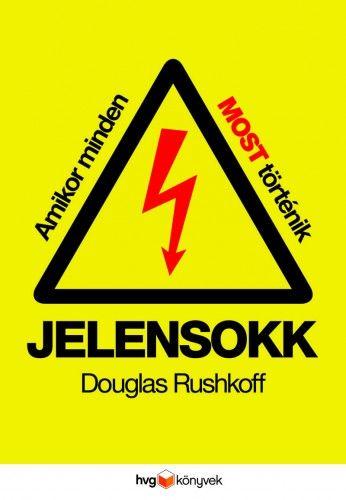 Douglas Rushkoff  - Jelensokk