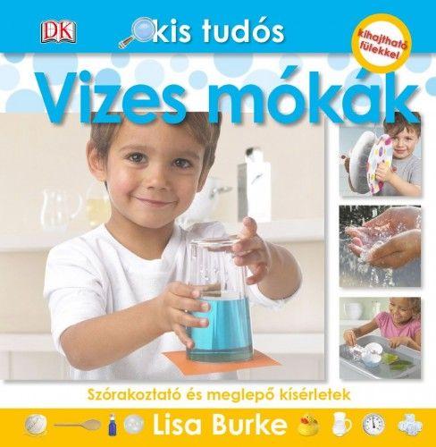 Lisa Burke - Kis tudós - Vizes mókák