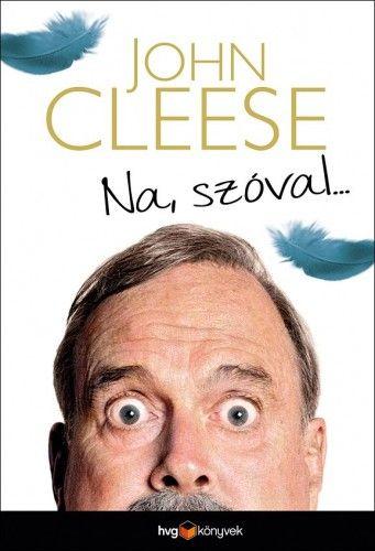 John Cleese - Na, szóval...