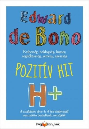 Edward De Bono - Pozitív hit