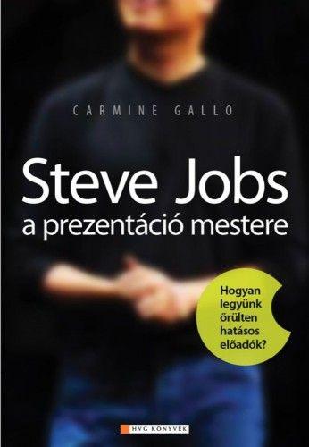 Gallo Carmine - Steve Jobs a prezentáció mestere