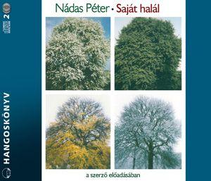 Nádas Péter - Saját halál - Hangoskönyv