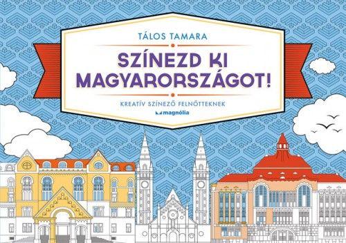 Tálos Tamara - Színezd ki Magyarországot!